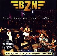 Cover BZN - Don't Give Up, Don't Give In