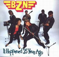 Cover BZN - It Happened 25 Years Ago