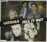 Cover Caesars - Jerk It Out