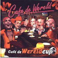 Cover Café de Wereld - Café de Wereldcup