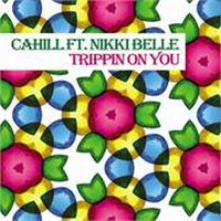 Cover Cahill feat. Nikki Belle - Trippin On You