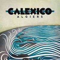 Cover Calexico - Algiers