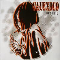 Cover Calexico - Hot Rail
