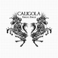 Cover Caligola - Forgive Forget