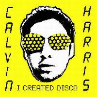 Cover Calvin Harris - I Created Disco