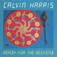 Cover Calvin Harris - Ready For The Weekend