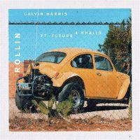 Cover Calvin Harris feat. Future & Khalid - Rollin