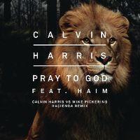 Cover Calvin Harris feat. Haim - Pray To God