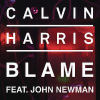 Cover Calvin Harris feat. John Newman - Blame