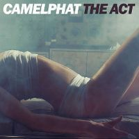 Cover CamelPhat - The Act