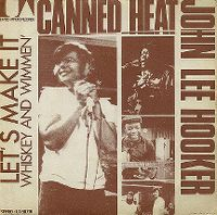 Cover Canned Heat & John Lee Hooker - Let's Make It