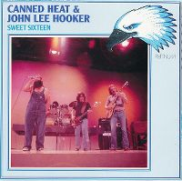 Cover Canned Heat & John Lee Hooker - Sweet Sixteen