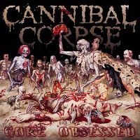 Cover Cannibal Corpse - Gore Obsessed