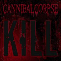 Cover Cannibal Corpse - Kill