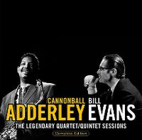 Cover Cannonball Adderley / Bill Evans - The Legendary Quartet / Quintet Sessions