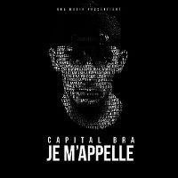 Cover Capital Bra - Capital Bra je m'appelle