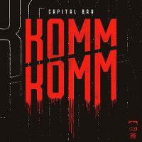 Cover Capital Bra - Komm komm