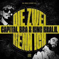 Cover Capital Bra x King Khalil - Die zwei kenn ich