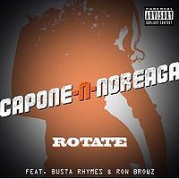 Cover Capone-N-Noreaga feat. Busta Rhymes & Ron Browz - Rotate