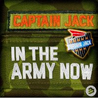 Cover Captain Jack - In The Army Now