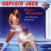 Cover Captain Jack - Party Warriors - The Partyhit Collection