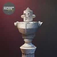 Cover Caravan Palace - Chronologic