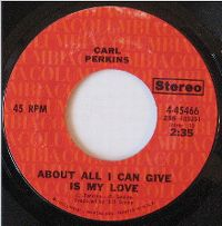 Cover Carl Perkins - About All I Can Give Is  My Love