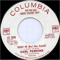 Cover Carl Perkins - Forget Me (Next Time Around)