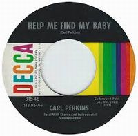 Cover Carl Perkins - Help Me Find My Baby