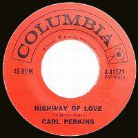 Cover Carl Perkins - Highway Of Love