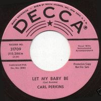 Cover Carl Perkins - Let My Baby Be