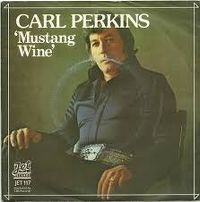 Cover Carl Perkins - Mustang Wine