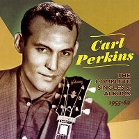 Cover Carl Perkins - The Complete Singles & Albums 1955-62