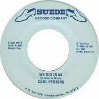Cover Carl Perkins - We Did In 54