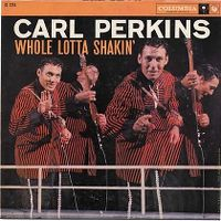 Cover Carl Perkins - Whole Lotta Shakin'