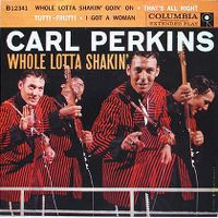 Cover Carl Perkins - Whole Lotta Shakin' Goin' On