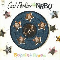 Cover Carl Perkins & NRBQ - Boppin' The Blues