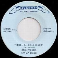 Cover Carl Perkins with C.P. Express - Rock-A-Billy Fever