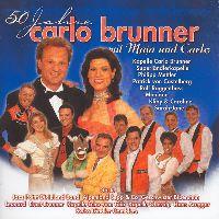 Cover Carlo Brunner - 50 Jahre Carlo Brunner