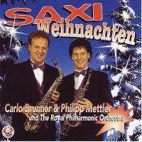 Cover Carlo Brunner & Philipp Mettler und The Royal Philharmonic Orchestra - Saxi Weihnachten