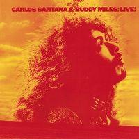 Cover Carlos Santana & Buddy Miles - Carlos Santana & Buddy Miles! Live!
