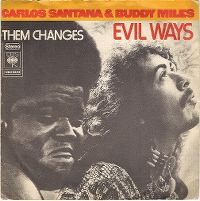 Cover Carlos Santana & Buddy Miles - Evil Ways