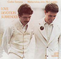 Cover Carlos Santana & Mahavishnu John McLaughlin - Love Devotion Surrender