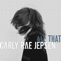 Cover Carly Rae Jepsen - All That