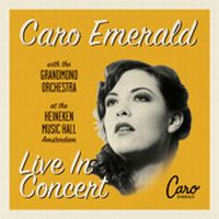 Cover Caro Emerald with The Grandmono Orchestra - Live In Concert At The Heineken Music Hall Amsterdam