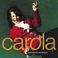 Cover Carola - Captured By A Lovestorm