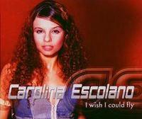 Cover Carolina Escolano - I Wish I Could Fly