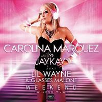 Cover Carolina Marquez vs Jay Kay feat. Lil Wayne & Glasses Malone - Weekend (Wicked Wow)