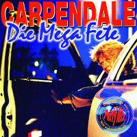 Cover Carpendale - Die Mega Fete