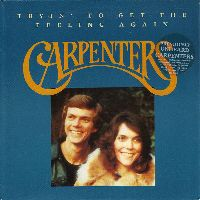 Cover Carpenters - Tryin' To Get The Feeling Again